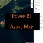 【新機能】Power BIでAzure Mapを使う方法
