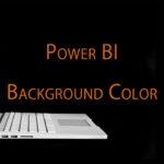 Power BIレポートに背景色を加える方法